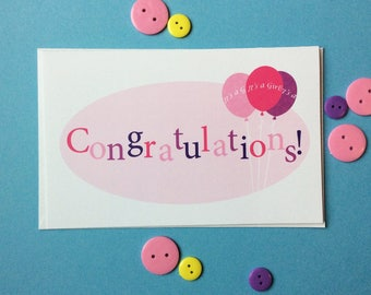 New Baby Congratulations Card in Blue or Pink