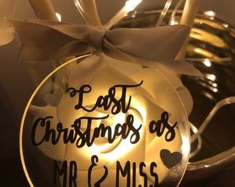 Last Christmas as mr and miss acrylic tree bauble mr & miss