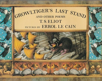 Growltiger's Last Stand and Other Poems, T. S. Eliot, cat poetry, Old Possums Book of Practical Cats, feline poems, cat gift, childrens book