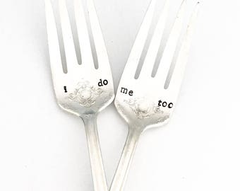 "vintage ""I do, me too"" hand stamped forks"