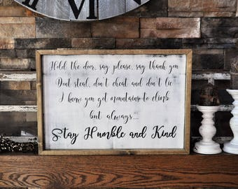 Stay Humble And Kind Framed Wood Sign, Inspirational Home Decor, Farmhoue Decor