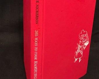 """Vintage Cookbook """"365 Ways to Make Hamburger"""" 1960"""