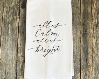 All is Calm All is Bright Tea Towel