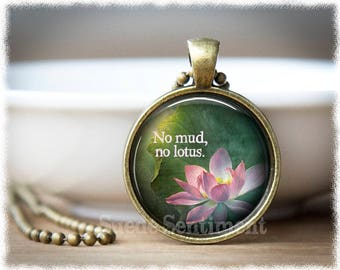 Inspirational Jewelry • Strength Jewelry • Inspiration Necklace • No Mud No Lotus • Mental Health Awareness