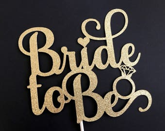 Bride To Be Cake topper, Bridal Shower Cake Topper, Bride To Be Decorations, Bridal Shower decorations