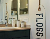 Floss Your Teeth Sign - Dental Office Decor - Bathroom Decor - Bathroom Rules - Dentist Office Sign - Dentist Gift - Dental Hygienist Gift