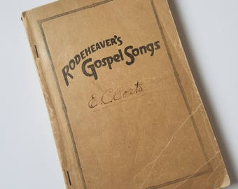 old time religion – antique hymnal, Rodeheaver's Gospel Songs, 1922, distressed vintage song book