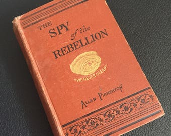 1886 The Spy of the Rebellion