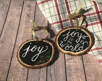 Hand Lettered Wood Slice Ornament