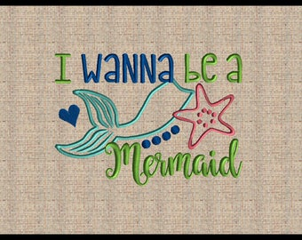 Mermaid Embroidery Design I wanna be a Mermaid Embroidery Design Mermaid Tail Embroidery Starfish Machine Embroidery Design 5x7 8x6 9x7 10x8