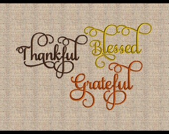 Word Thankful Grateful and Blessed  Thanksgiving Embroidery Design Fall Embroidery Design Script Font Embroidery Design