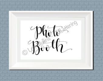 8x10 Wedding Sign - Downloadable - Printable - Digital Art Print - Hand Lettered - Photo Booth Sign