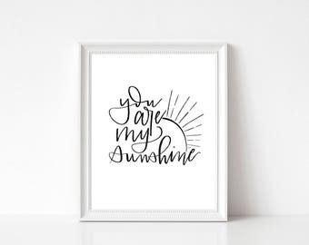 You Are My Sunshine printable wall art - instant download