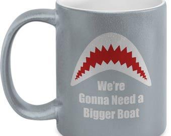 Gonna Need a Bigger Boat Great White Shark Jaws Funny Gift Coffee Cup Mug Week Sharks