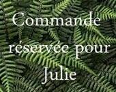 Commande pour Julie-Merci !