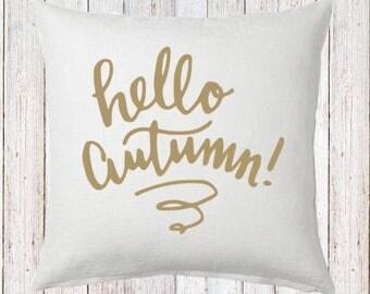 Hello Autumn Fall Pillow and Insert; Fall Decoration; Fall Leaves; Fall Colors; Custom Fall Decor; Farmhouse Fall