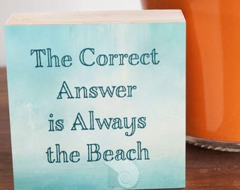 Funny sign, 4x4, wood panel, shelf art, beach gifts, beach house decor, coastal decor, beach house art, beach wall art, beach shelf sitter