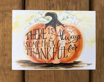 There's always something to be thankful for watercolor print only, thankful print, watercolor painting