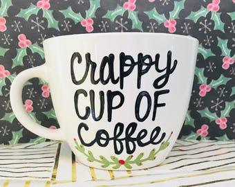 Tastes like a crappy Cup of Coffee mug-  Handpainted- World's best cup - buddy the elf- funny coffee mug - christmas mug -Elf Gift Funny