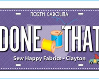 Row by Row Experience - Sew Happy Fabrics 2017 Fabric License Plate Collectible ON THE GO