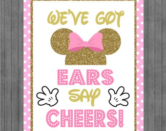 ON SALE!!  Mouse Birthday Sign, Ears say Cheers , Pink and Gold