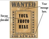 "CUSTOM WANTED POSTER Printable ~ Your Photo Inserted ~ Custom ""Crime"" & Name Added Birthday Party Sign ~ 500 Dollar Reward Picture Frame"