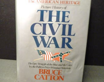 Picture History of the Civil War- American Heritage book 1994