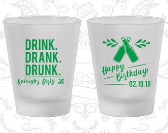 30th Birthday Frosted Shot Glasses, Drink Drank Drunk, Happy Birthday, Birthday Frosted Shot Glass (20289)