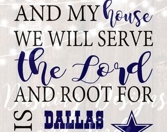 DIGITAL DOWNLOAD svg png as for me and my house religious sign dallas cowboys silhouette cricut cutting file vinyl HTV boy girl shirt print