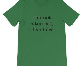 I'm not a tourist Short Sleeve Men's T-Shirt funny