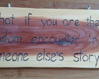 Hand-Burned Wooden Sign - Random Encounter