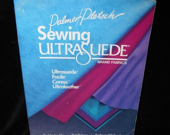 Sewing book Sewing Ultra Suede by Marta Alto Palmer Pletsch Ultraleather Ultrasuede