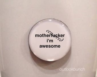 Quote | Mug | Magnet | M* I'm Awesome - Mature