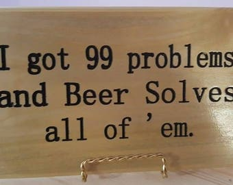99 problems and beer