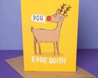 Rude dolph - Greeting Card - Rudolph Christmas card - Pun card - Katie Abey - funny Xmas card - reindeer - cute animal Christmas card - poo