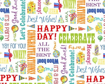 Let's Celebrate~Words Cotton Fabric, by Henry Glass~Fast Shipping,N447