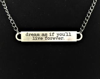 Dream as if You Will Live Forever Bar Necklace \\ Gunmetal Jewelry \\ Gunmetal Chain