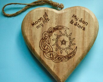 """Game of Thrones rustic decorative heart """"Moon of my life My sun and stars"""" - customisable wedding gift, enagagement gift, housewarming gift"""