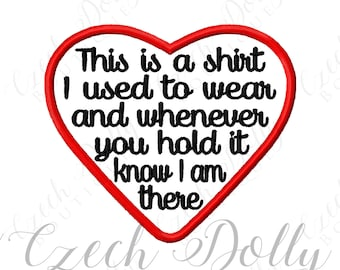 This is a shirt I used to wear Iron On or Sew On Heart Patch Memorial Memory Patch for Shirt Pillows