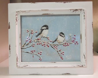 Original painting Christmas chickadees in the snow FREE SHIPPING
