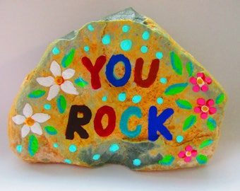 Painted Rock YOU ROCK