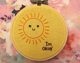 Im okay/im depressed embroidery 4in