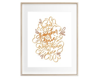 Hand Lettering Fall Print - Sugar, Pumpkin Spice, & Everything Nice | Hand Lettering, Pumpkin Season, Fall Decor, Autumn Decor, Home Decor