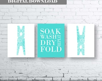 Laundry Room Art Print. Set of Three (3)-Instant Download. Soak Wash Dry Fold Repeat. Laundry Sign. Laundry Decor. Aqua Laundry. Aqua Quote