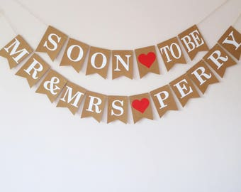 Soon to be Mr and Mrs banner personalised wedding decoration, engagement party banner
