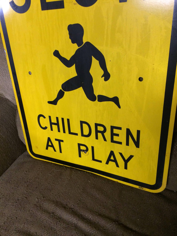 Man Cave Road Signs : Vintage metal slow children at play sign transportation