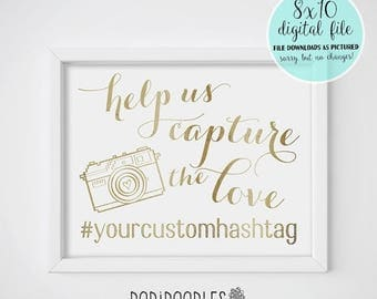 70% OFF THRU 7/29 ONLY Help Us Capture The Love, Capture The Love, Wedding Hashtag Sign, Wedding Sign, Gold Wedding Sign, Social Media Signs