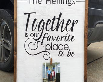Together is our favorite place to be wood sign