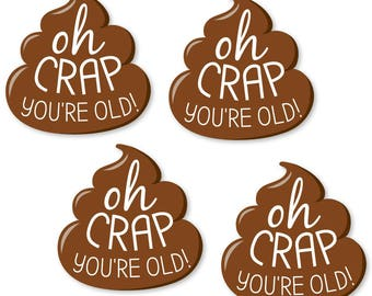 Small Oh Crap, You're Old! Shaped Paper Cut Outs - Poop Emoji Birthday Party Decorations - Party Til You're Pooped - 24 Pc. Set