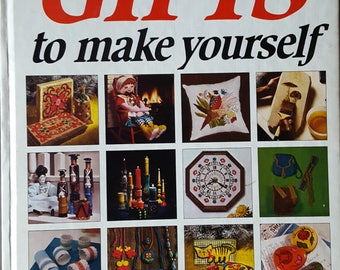 Better Homes and Gardens: Gifts to Make Yourself Instruction Book